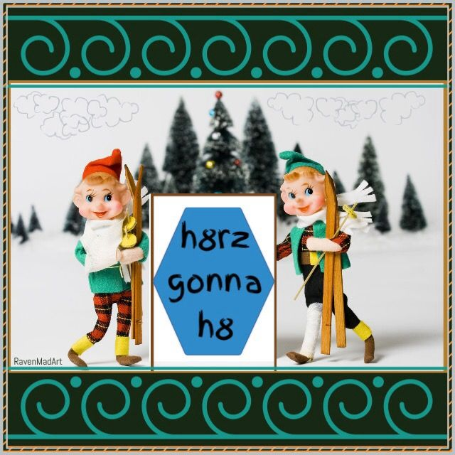 #hatersgonnahate #h8 #elfontheshelf #winter #sports #skiing #humor #dolls #ravenmadart #madewithstudio