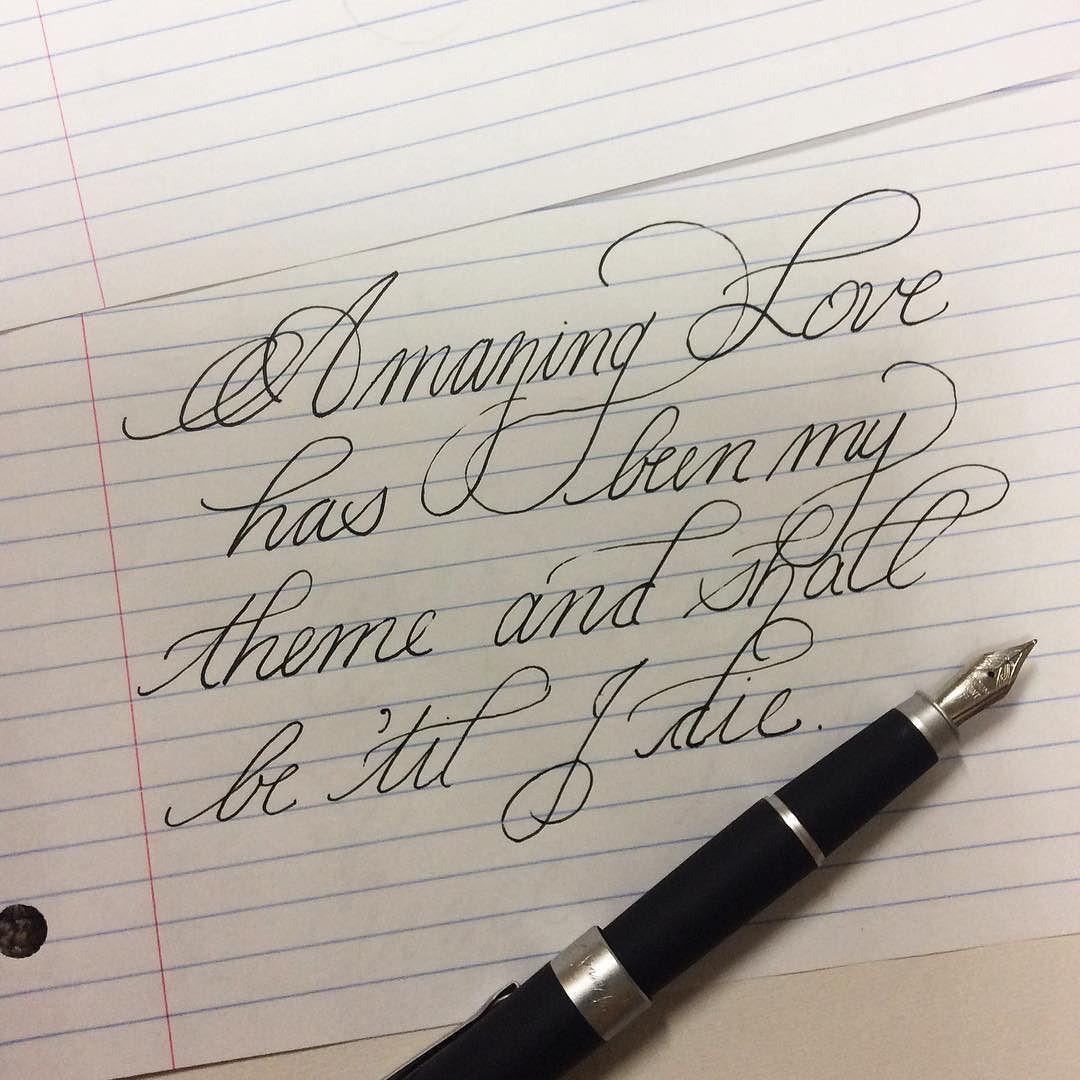 Amazing love has been my theme and shall be 'til I die!  #calligraphy #calligrapher #calligrafia #penmanship #pen #original #handwriting #handwritten #handlettering #handlettered #spencerian #christian #biblejournaling #bible #hymn #gospel #lyrics #flourishes #flourish #typeface #typography #typographer #typespire #fancy by rebekahscalligraphy
