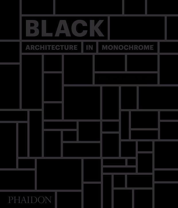 Black architecture in monochrome pre order architecture black architecture in monochrome pre order architecture phaidon store solutioingenieria Gallery