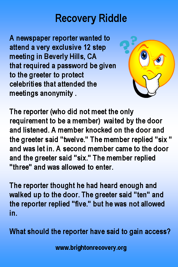 Recovery Riddle 3 19 13 Answer Three The Greeter Lets In Those Who