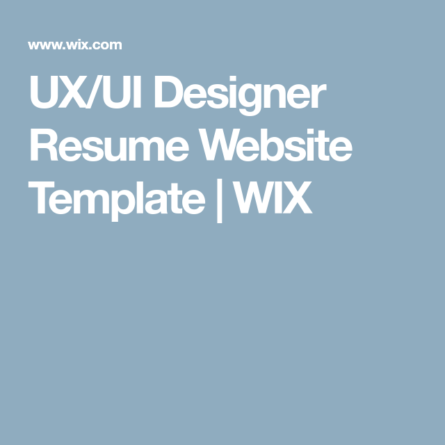 UxUi Designer Resume Website Template  Wix  Web Developer