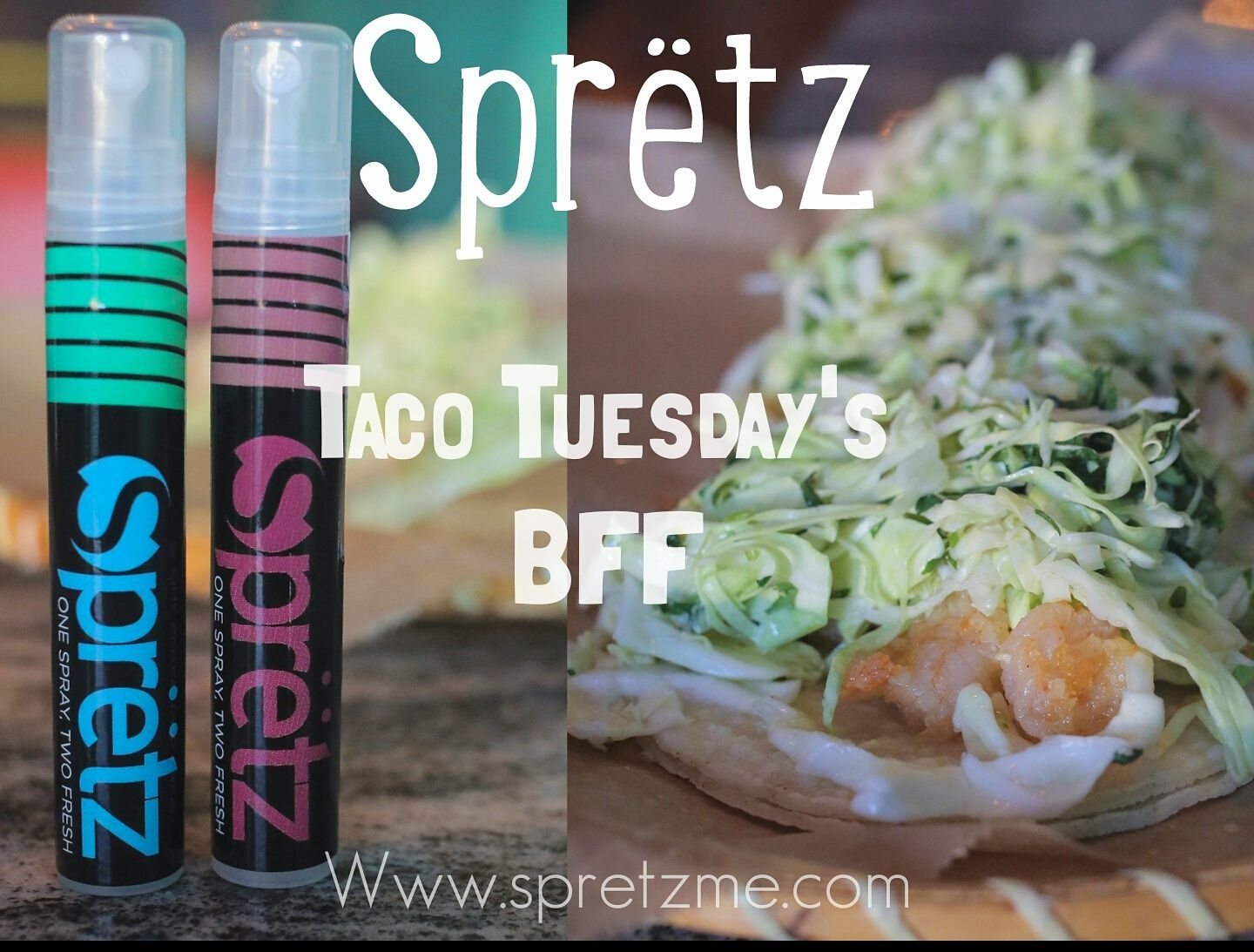 Spretz And Taco Tuesday Go Hand In Hand Get It