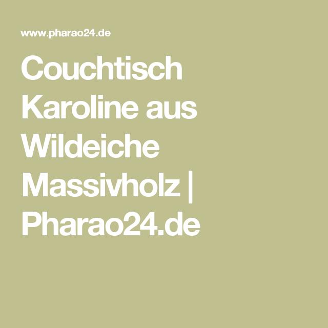 Couchtisch Karoline aus Wildeiche Massivholz | Pharao24.de
