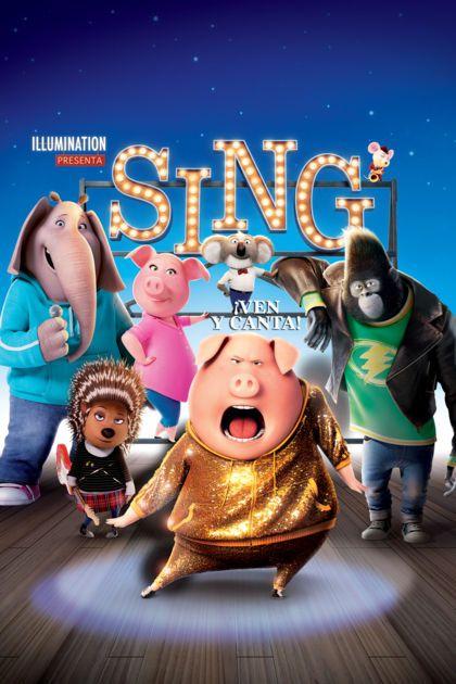 Sing Ven Y Canta Http Apple Co 2plgi5w Peliculas Infantiles De Disney Peliculas Infantiles Sing Pelicula