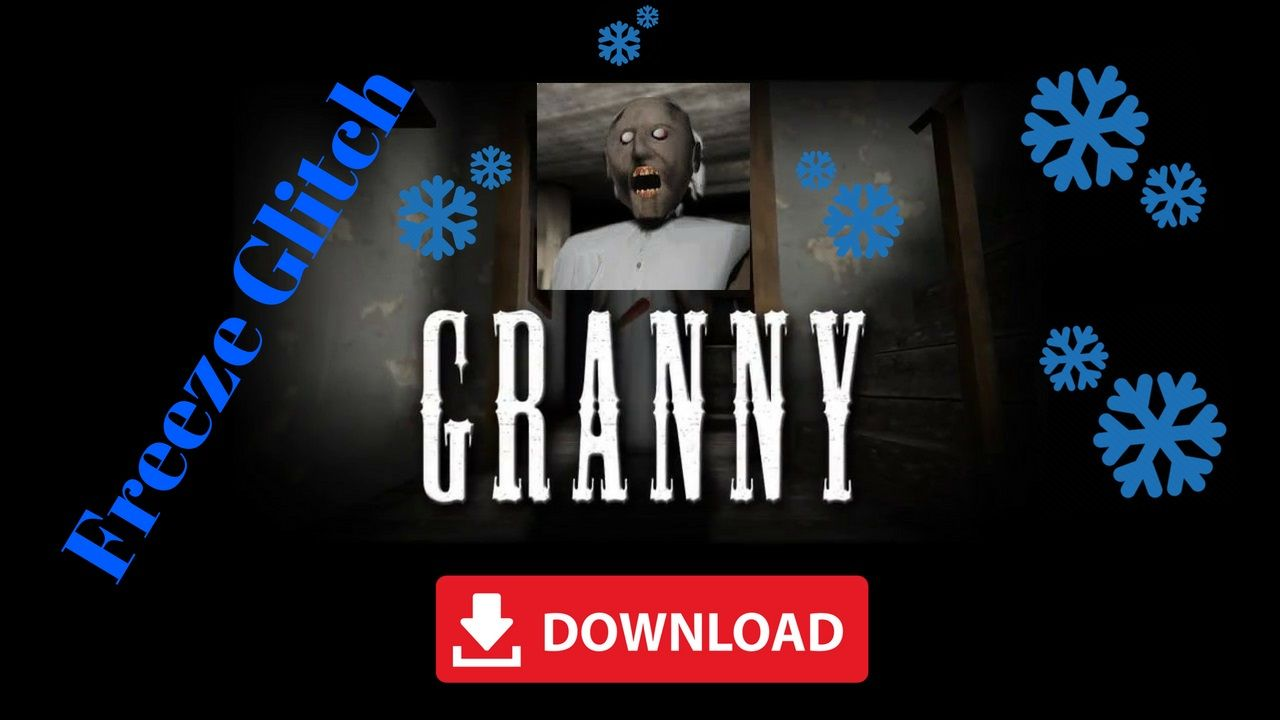 Granny Mod Apk Glitch Invisible Download Glitch Cell Phone Game