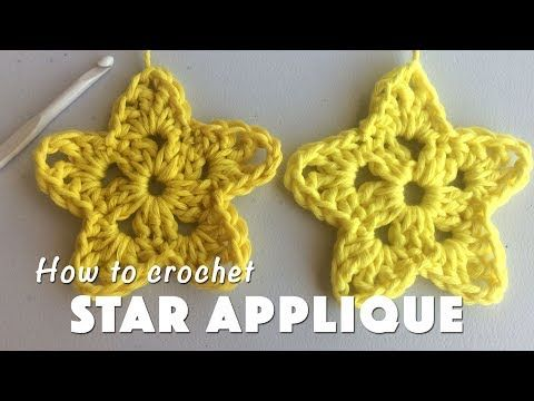 How To Crochet Star Applique Youtube Crochet Applications