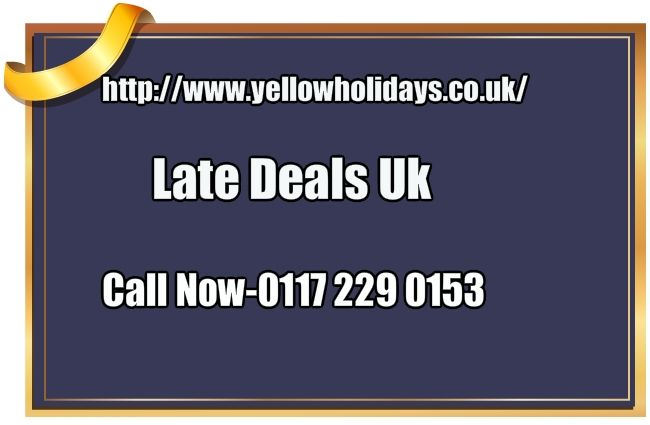 Http Www Yellowholidays Co Uk Last Minute Holidays Cheap Holiday Deals Late Deals Html Late Deals Uk Last Minute Holidays Holiday Deals Cheap Holiday