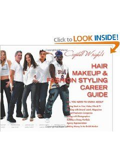 Crystal Wright's Hair Makeup & Fashion Styling Career Guide, 5th Edition by Crystal Wright. $119.52. Publication: December 28, 2009. Publisher: Motivational Media Productions.; 5th edition (December 28, 2009)