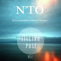 Electro Posé Mixtape N°15 X N'TO (Free Download) by Electro posé on SoundCloud