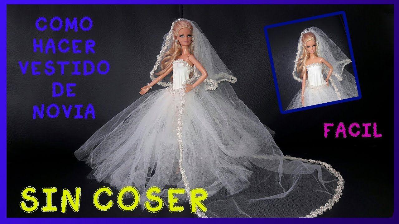 Como Hacer Vestido De Novia Para Muñecas Sin Cosercomo