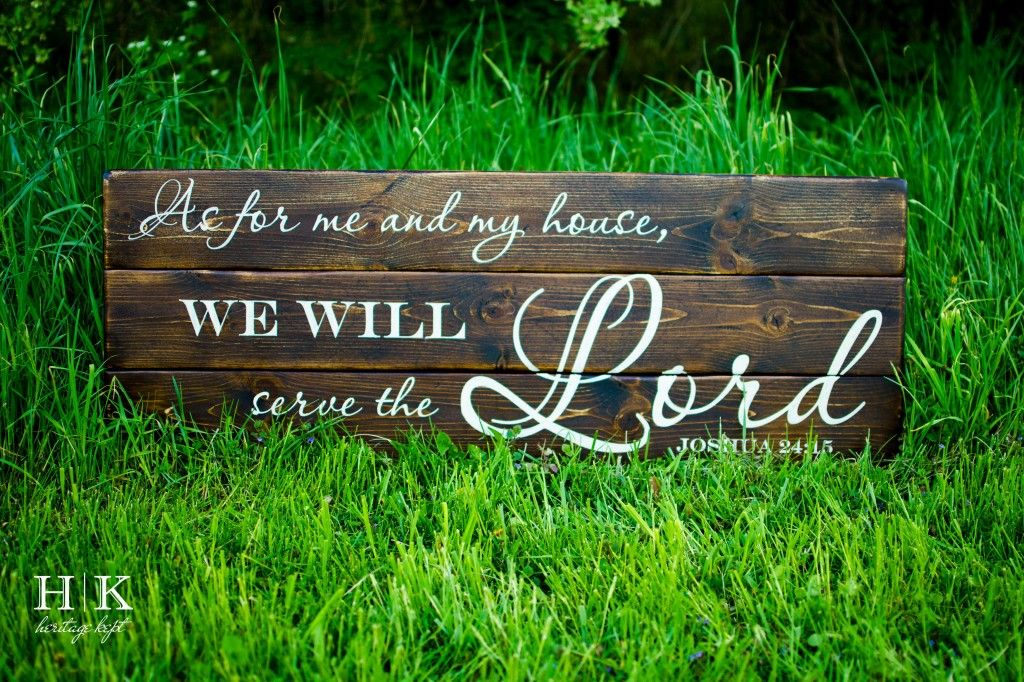 Wood Sign Quot As For Me And My House We Will Serve The Lord
