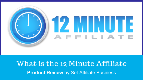 Affiliate Marketing 12 Minute Affiliate System Info