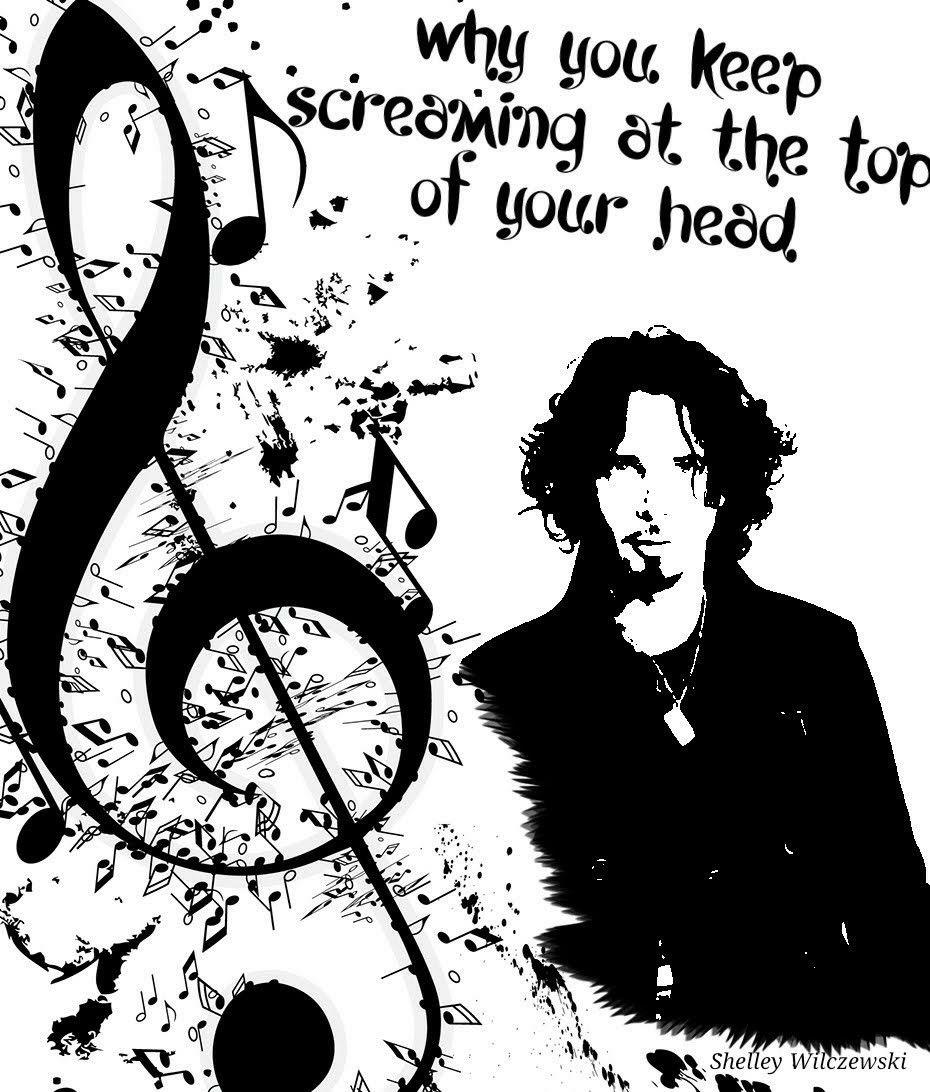 Chris Cornell Forever Edit S By Shelley Wilczewski Estrofas De Canciones Clave De Sol Camilo Sesto