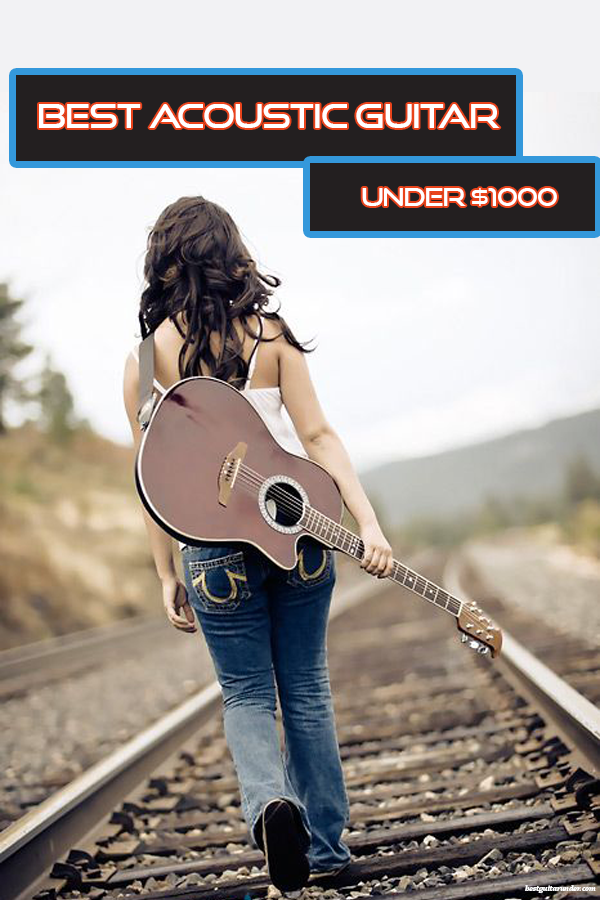 Best Acoustic Guitar Under 1000 In 2020 Updated Best Acoustic Guitar Acoustic Guitar Acoustic