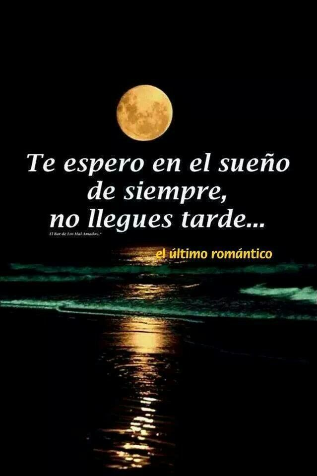 Dulces Suenos Amor Frases Pinterest Love Love Quotes Y Love Words