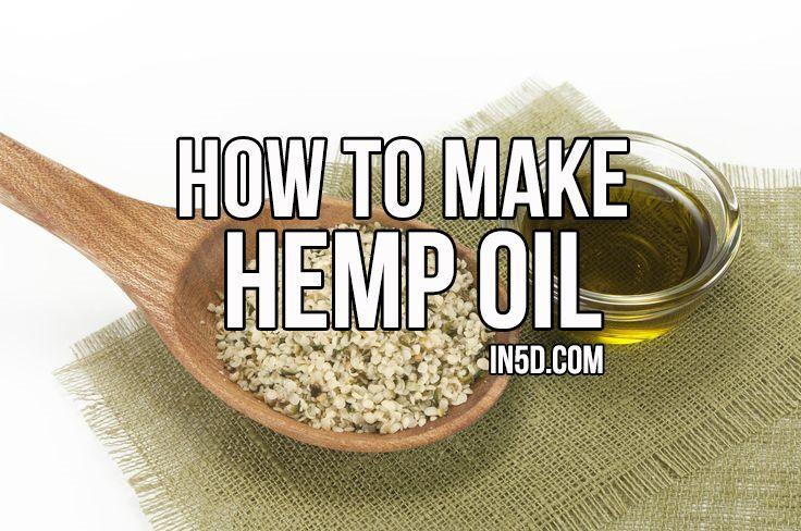 How To Make Hemp Oil Hemp Oil Hemp Medicinal Herbs