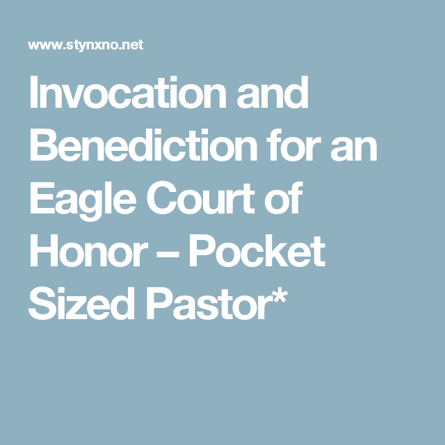 Invocation and Benediction for an Eagle Court of Honor – Pocket