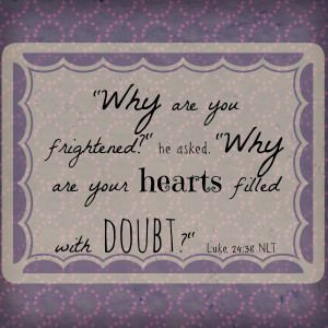 luke 2438 � moving beyond the doubt proverbs 31
