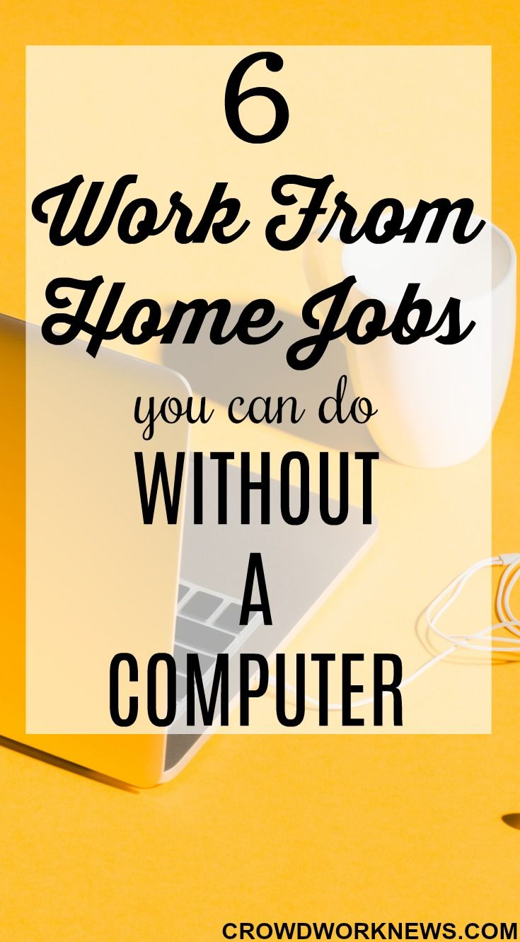 Work From Home Jobs You Can Do Without a Computer   Money ...