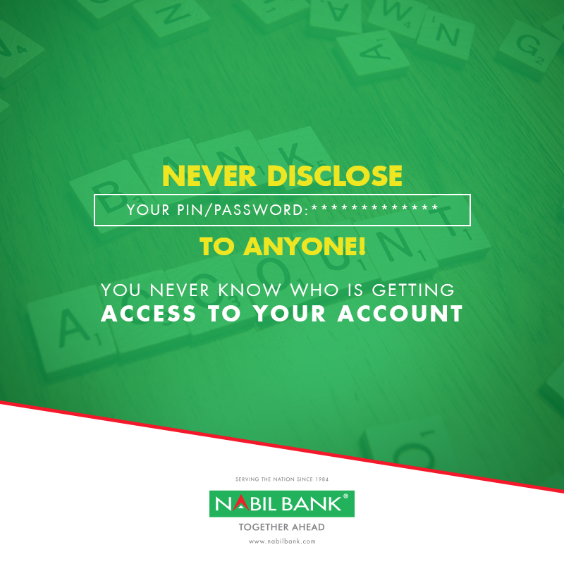 Be Very Cautious Never Share Your Banking Details Such As Pin Password Otp Etc With Anyone Nabilbank Becautious Nevershare Banking Never Otp Passwords