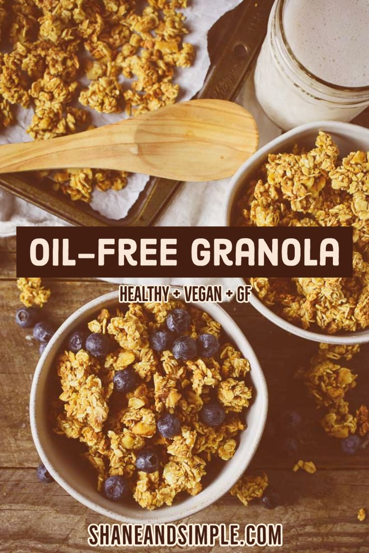 The Best Healthy No Oil Granola Recipe It S Easy To Make Sweetened With Maple Syrup Crunchy And Delicious A Great Anytime Snack Or