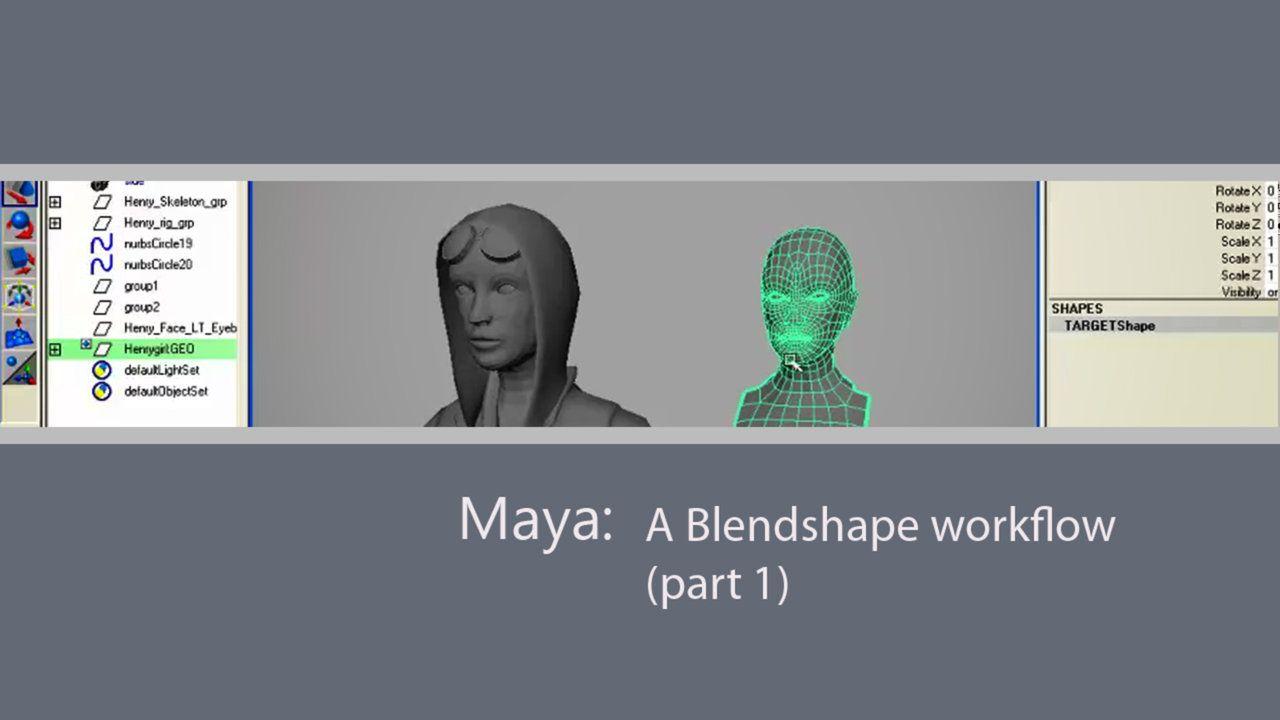 Maya: A Blend Shape Workflow (Part 1) | Maya | Animation tutorial