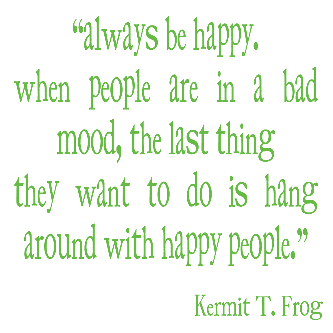 Kermit The Frog Dreams Quotes