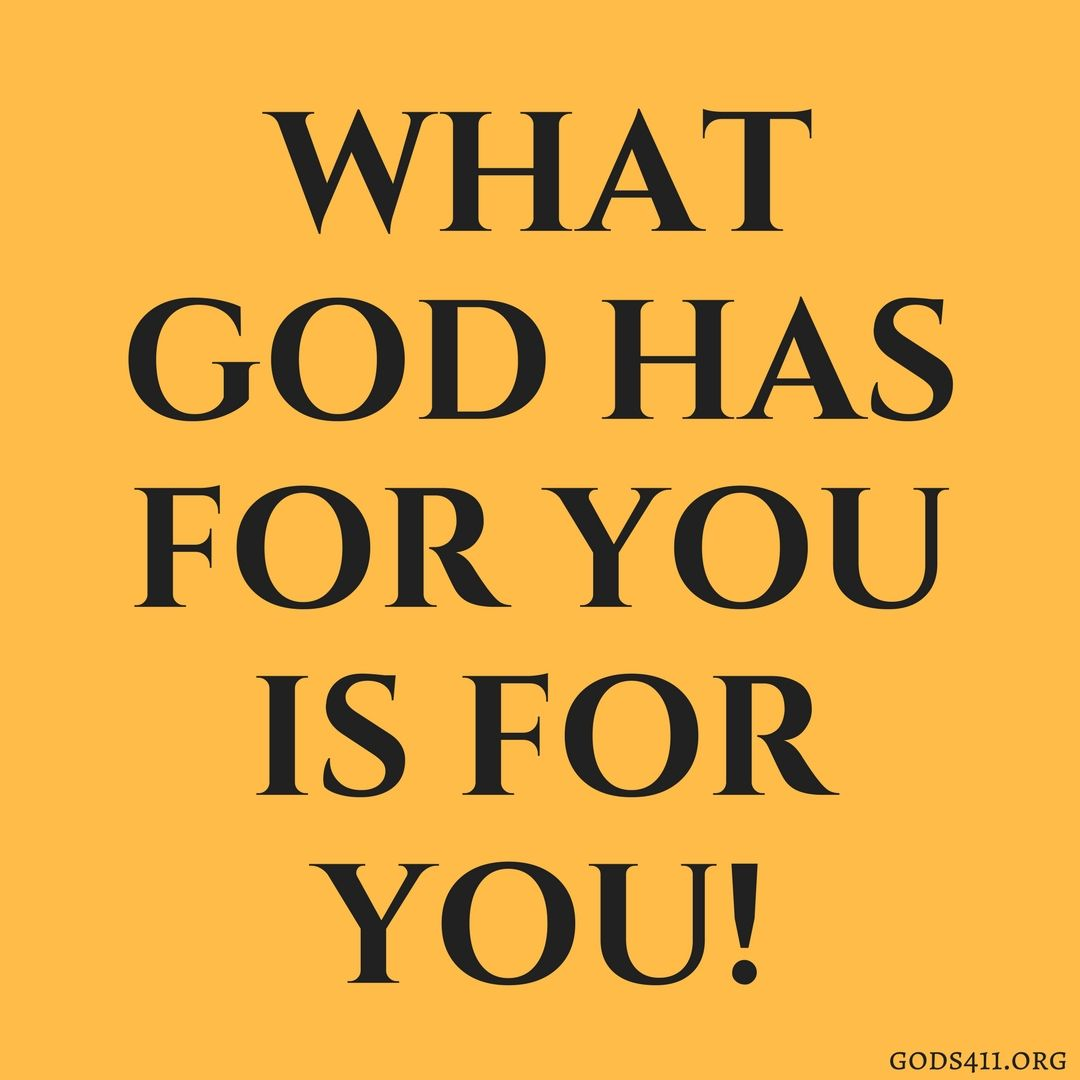 What God Has For You Is For You Prayer Church Stuff God