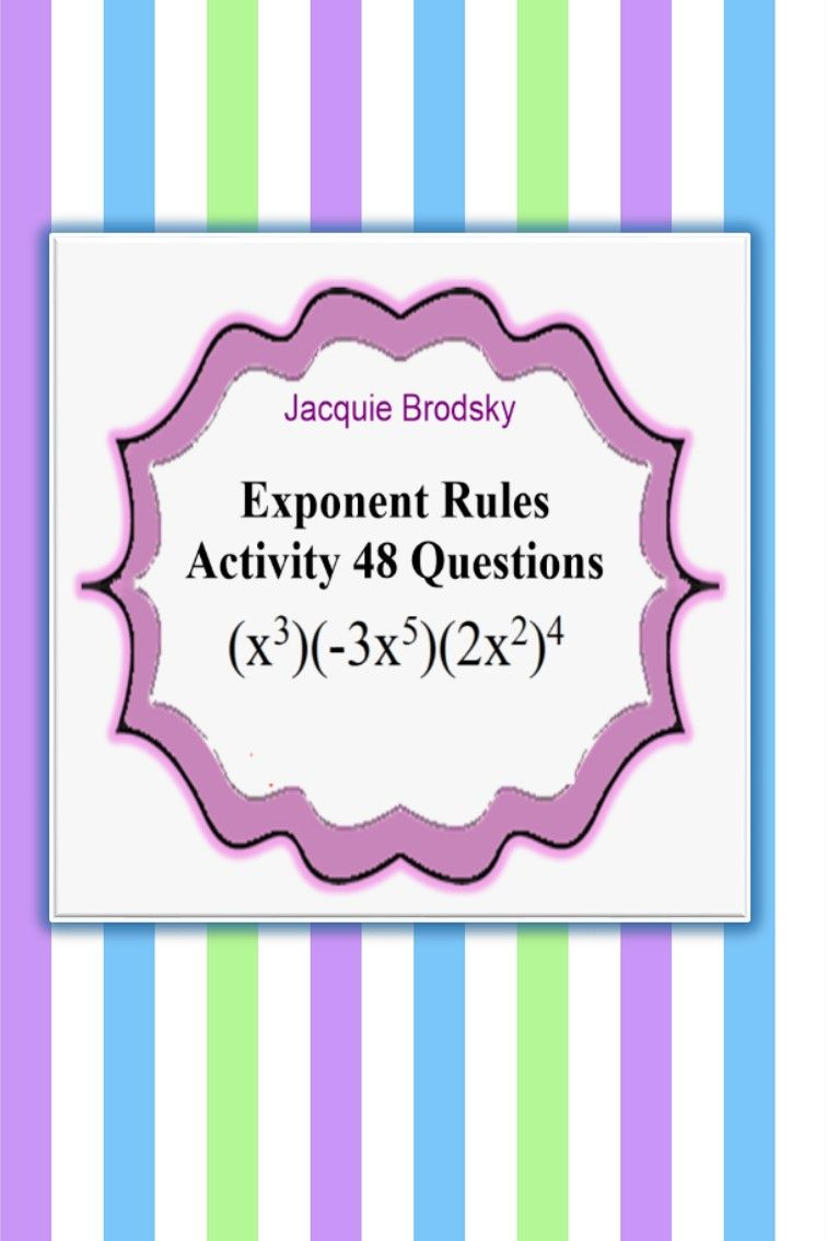 Just Print And Use Top Rated By Teachers 48 Questions Students Check Their Own Answers Game Exponent Rules Activity Exponent Rules Exponents