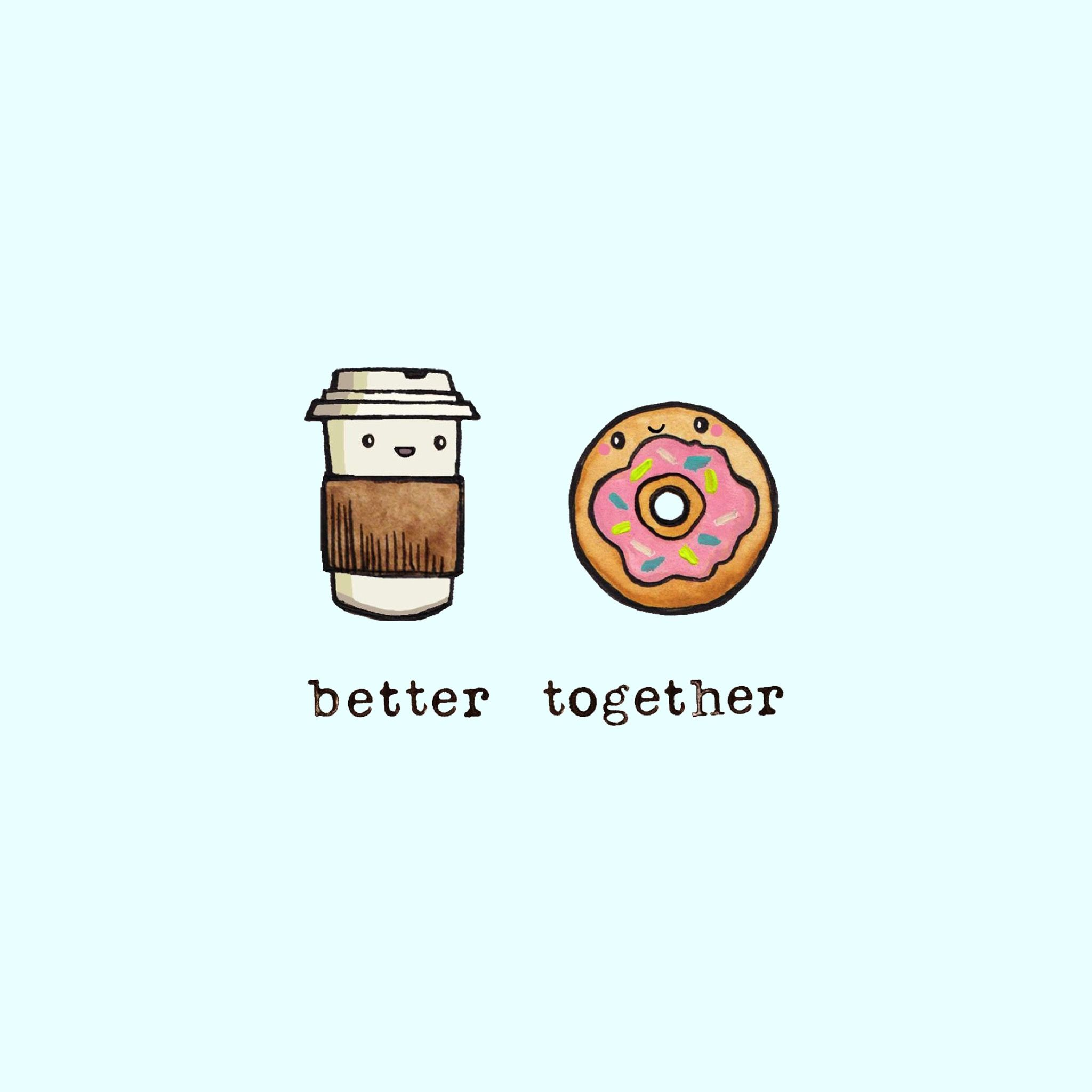 Better Together Wallpaper Cute Food Drawings Better Together