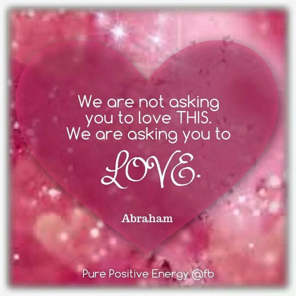 Love Attraction Quotes Love  Abraham Hicks  Abraham Quotes  Pinterest  Abraham Hicks