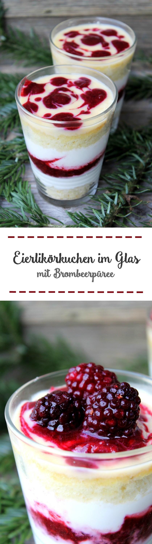 Eierlikörkuchen im Glas mit Brombeerpüree und griechischem Joghurt