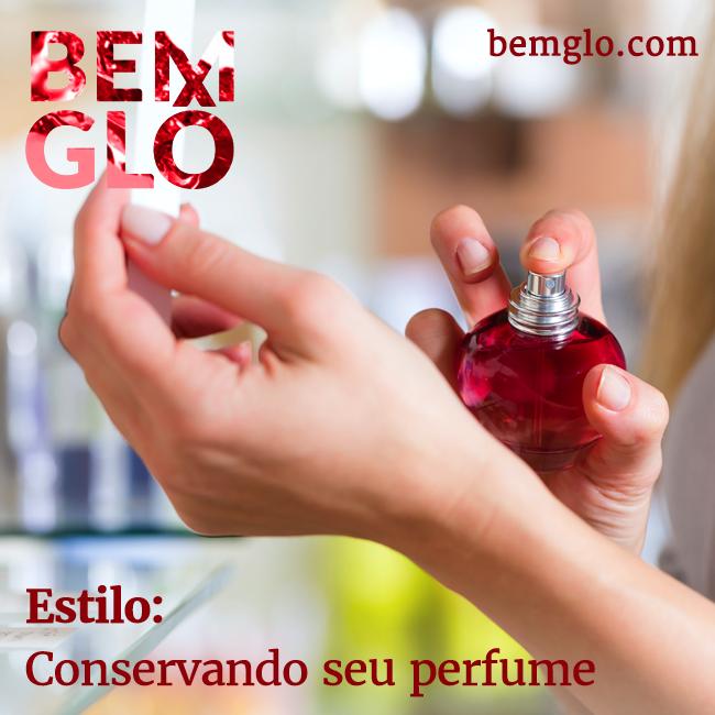 Vem com a gente aprender a conservar seu perfume favorito e a forma certa de passar! ;) #bemglo #estilo #conservandooperfume