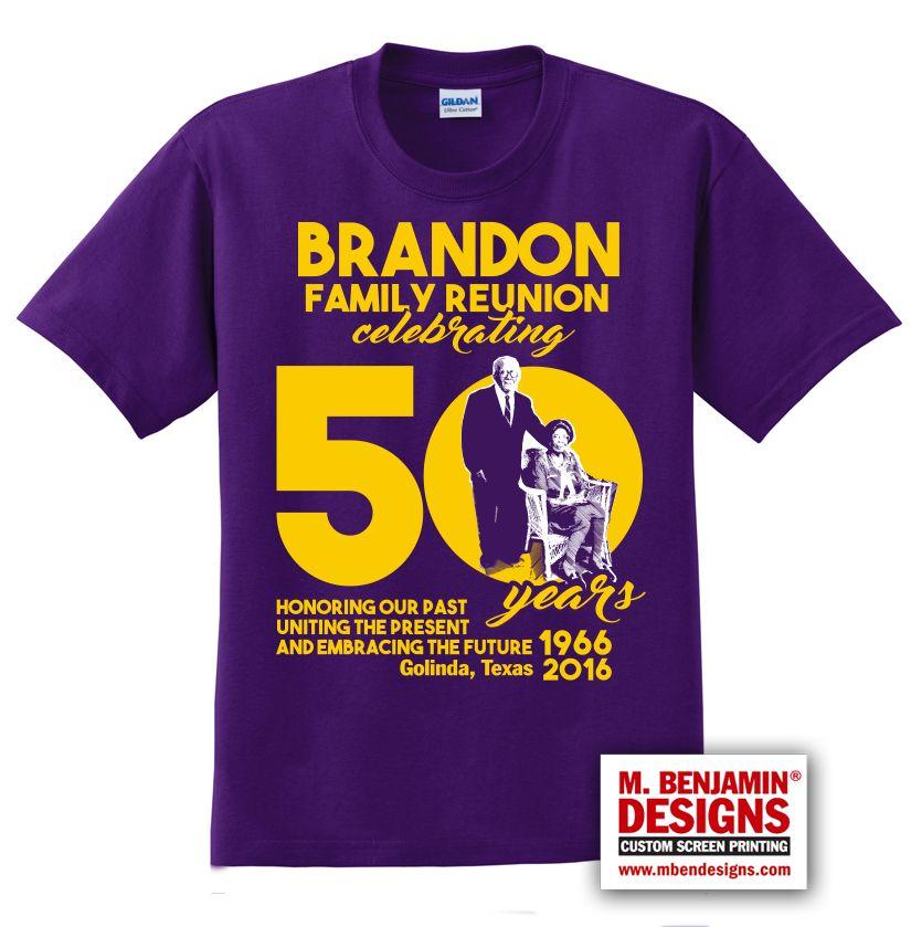 8b1aeca0 Brandon 50th Family Reunion T-Shirt | Reunions | Family reunion ...