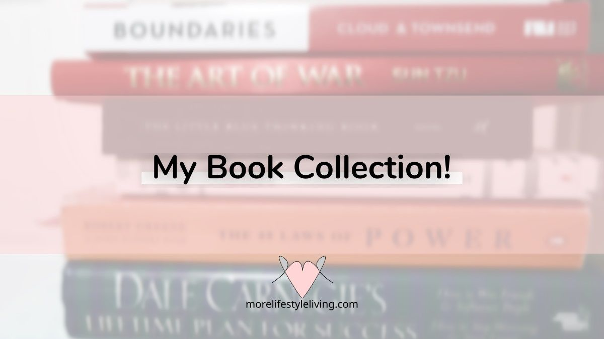 My book collection (Books for inspiration Growth and Personal Development)  #morelifestyleliving
