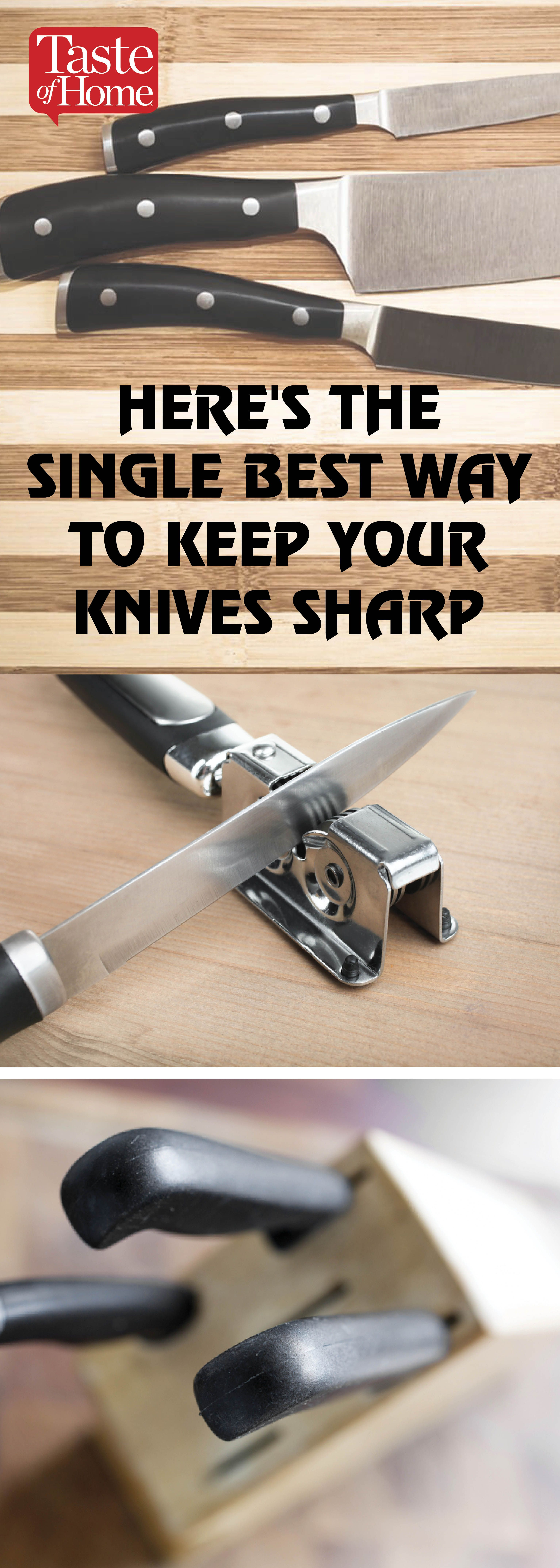 makes the best knives for kitchen here s the single best way to keep your knives sharp