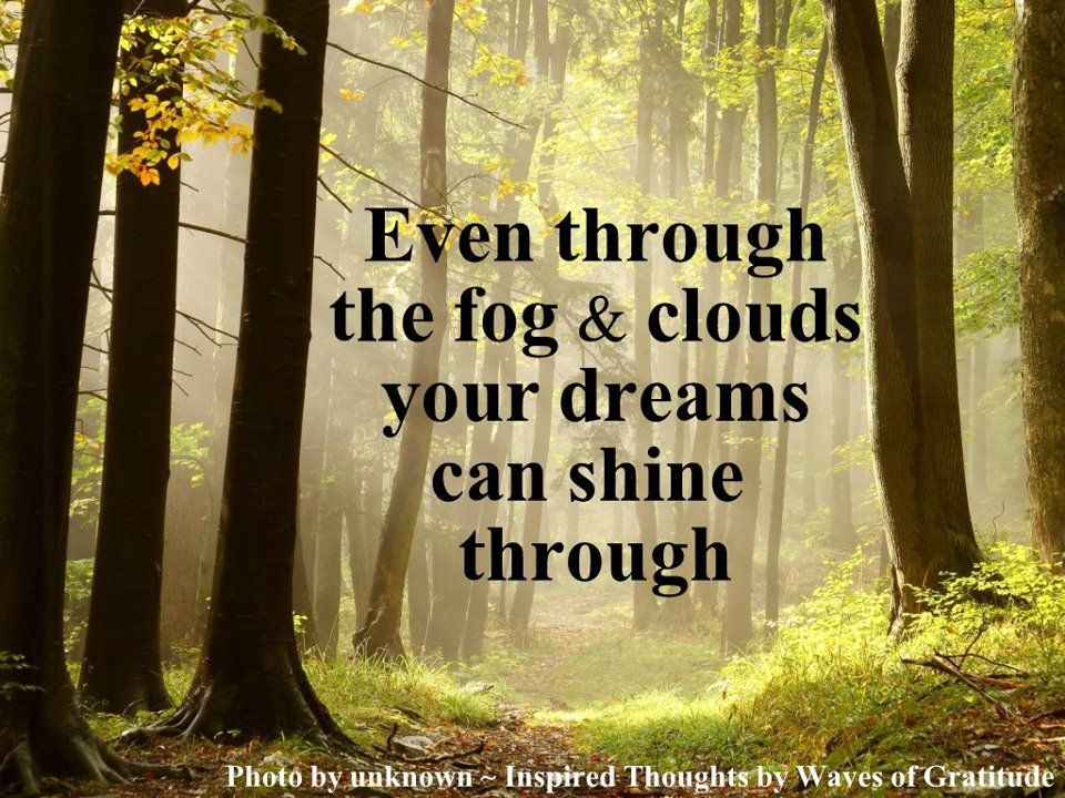 ... through the fog and clouds... | Inspirational Quotes,Sayings, Wo