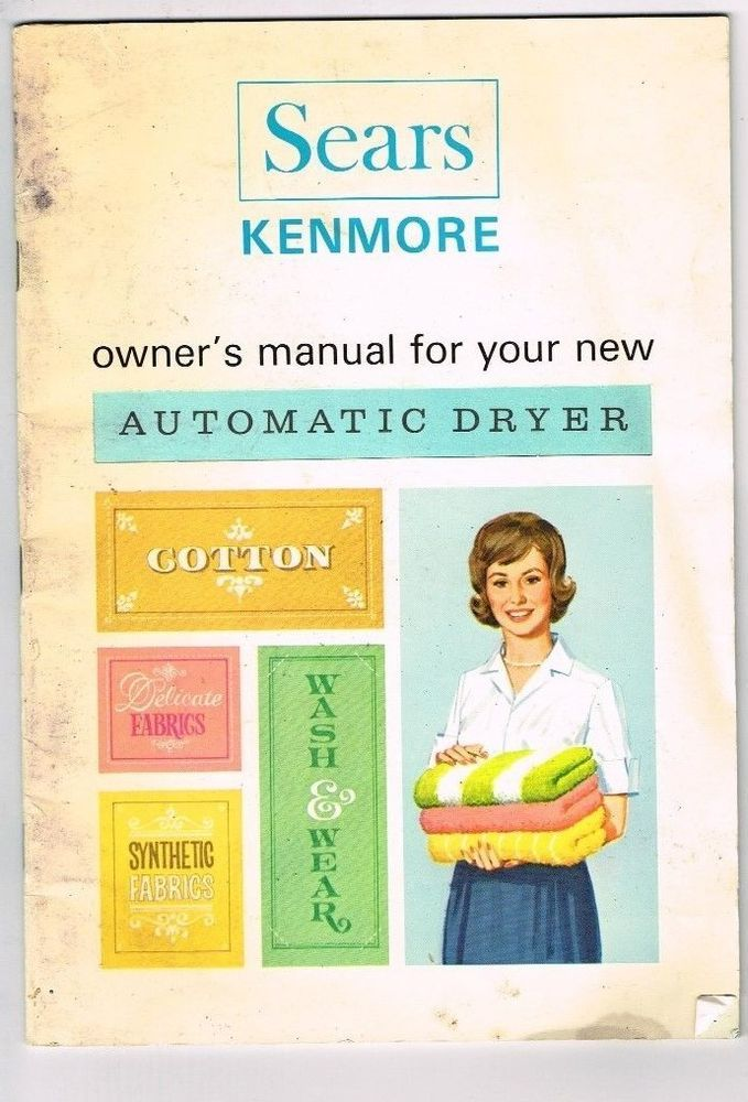 vintage sears kenmore automatic dryer owners manual mid century rh pinterest com Sears Kenmore Washer Dryer Combo Sears Kenmore Washer Dryer Combo