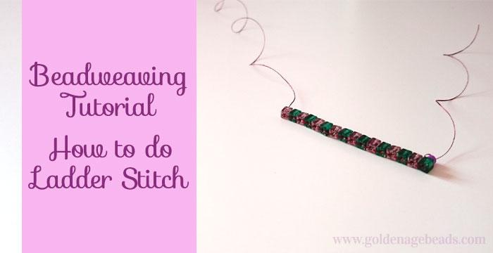 Photo of Beadweaving Tutorial – Wie man einen Ladder Stitch macht   Goldenes Zeitalter Perlen