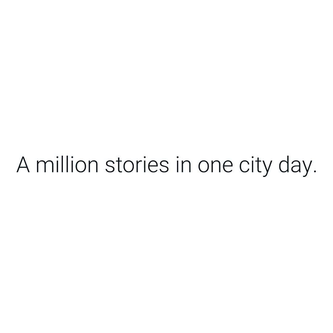 Can you imagine the number of stories being written in a city every day?