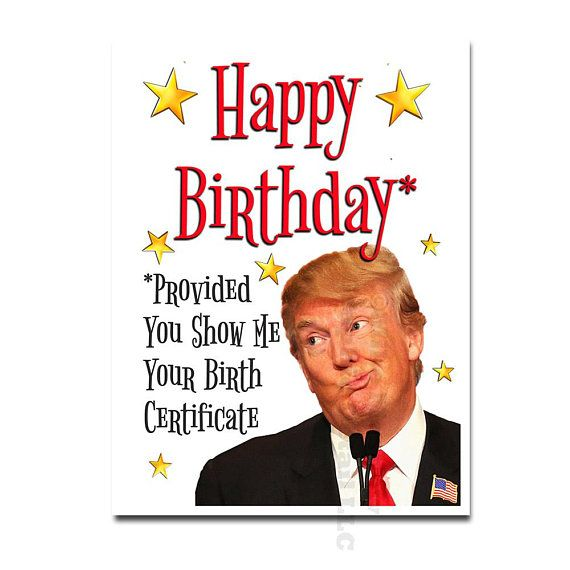 Donald Trump Birthday Card Funny Birth