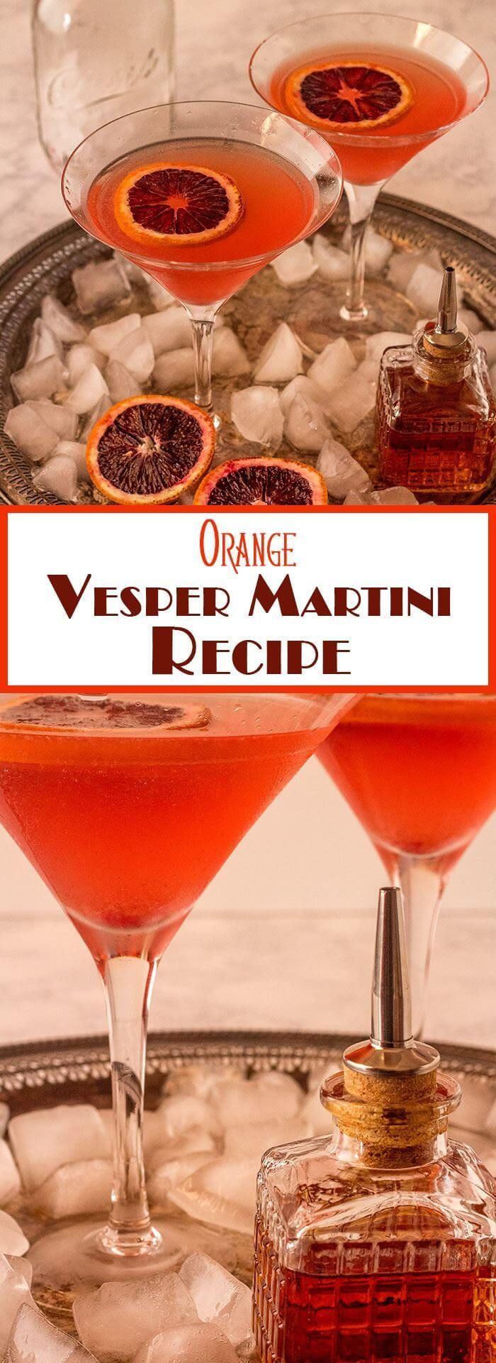 James Bond S Drink Of Choice Was The Vesper Martini This Orange Vesper Martini Recipe Stays Somewhat Tr Vesper Martini Recipe Martini Recipes Vesper Martini