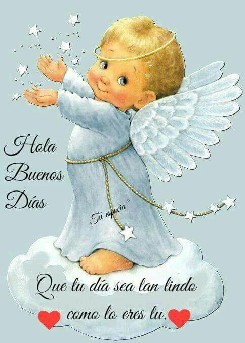 Angelitos Buenos Dias Pinterest Angel Images Angel Pictures Y