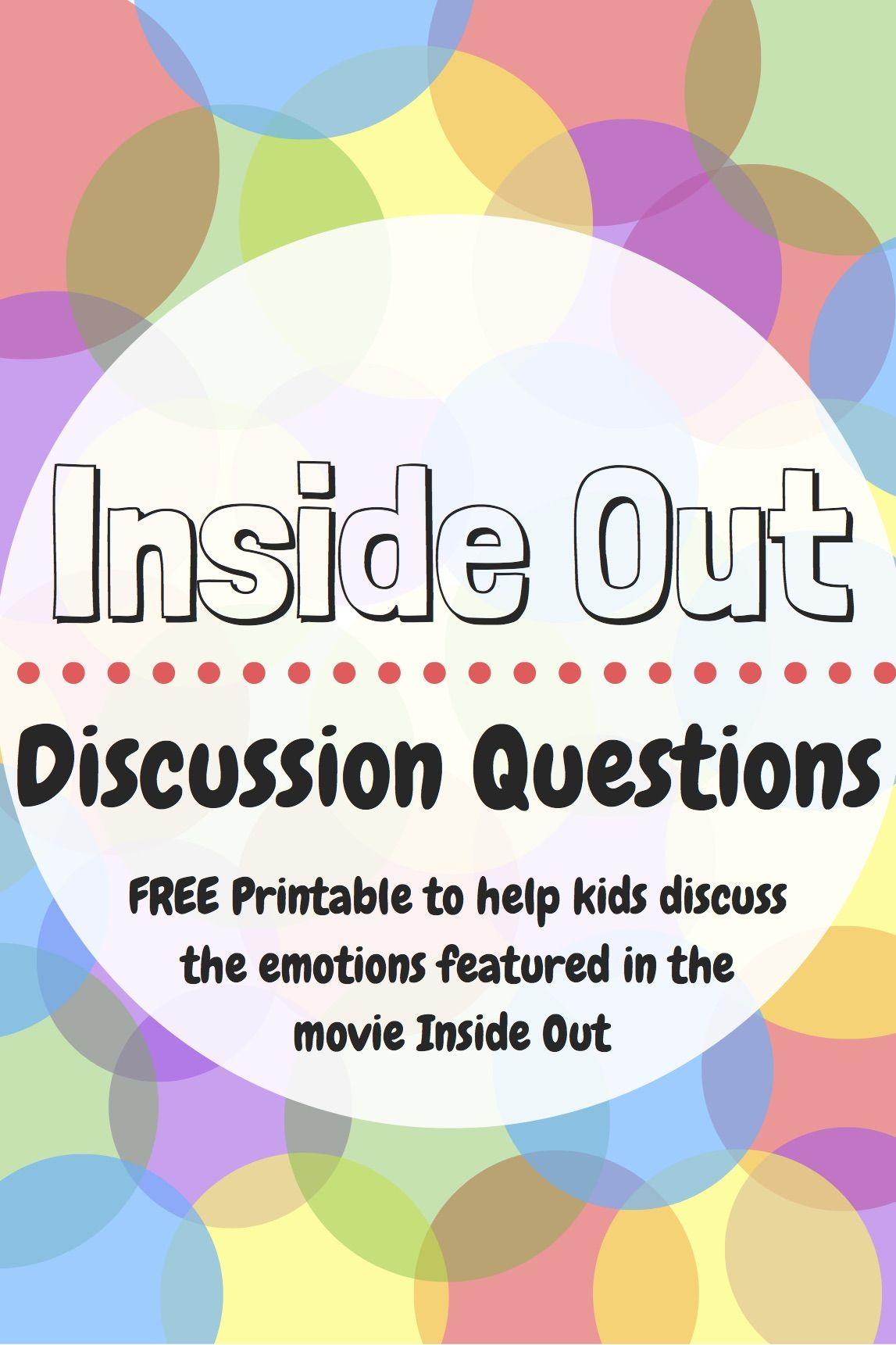 Inside Out Discussion Questions Helping Kids Learn About