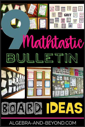 Bulletin Board Ideas For The Middle And High School Math Classroo