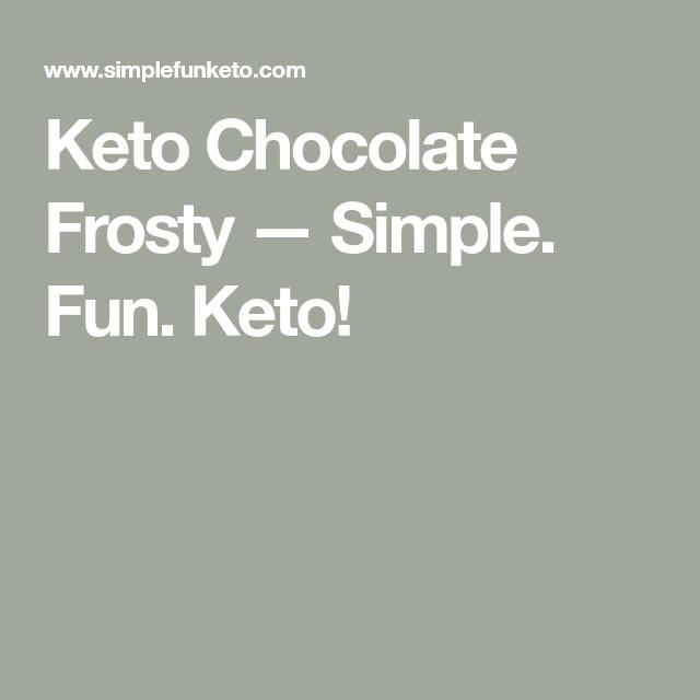 Keto Chocolate Frosty #chocolatefrosty Keto Chocolate Frosty — Simple.  Fun.  Keto! #chocolatefrosty