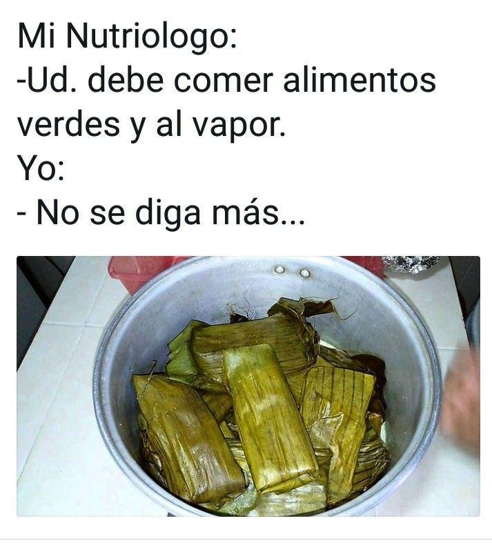 Tamales Dia De La Candelaria Memes De Tamales Memes De Dieta Chistes Y Bromas