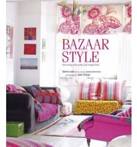 Bazaar Style: Decorating with Market and Vintage Finds by Selina Lake