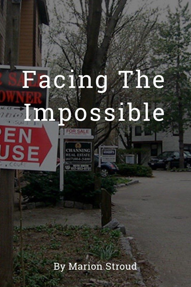 Facing The Impossible