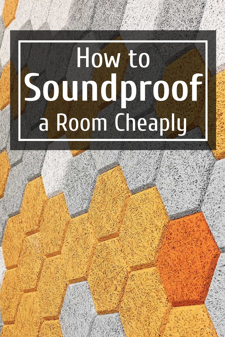Cheap Soundproofing Ideas How To Soundproof A Room Cheaply Soundproofing Guide Roomsoundproofing Sound Sound Proofing Soundproof Room Home Studio Music